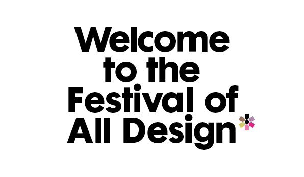 FADfest-2013-Welcome-to-The-Festival-of-All-Design